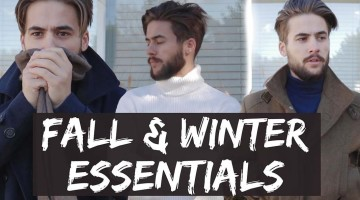 Men's Fall Winter Fashion Essentials 2015