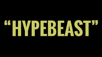 Hypebeast definition Hypebeast meaning